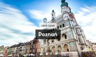Obok siebie. Obcokrajowcy o Poznaniu – warto nad Wartę?